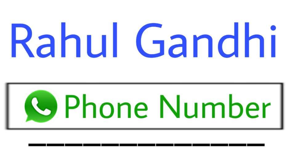 rahul gandhi phone whatsapp number