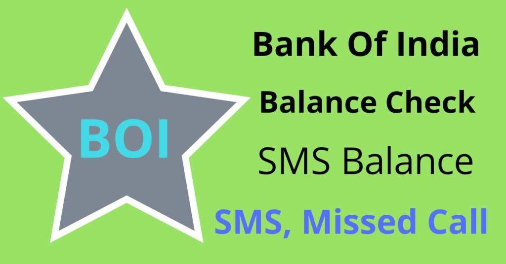 BOI बैलेंस चेक नंबर - bank of india balance enquiry