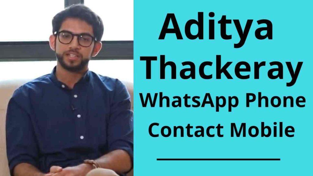 aditya thackeray whatsapp phone contact number