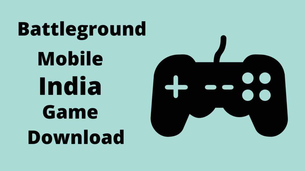 बैटलग्राउंड मोबाइल इंडिया डाउनलोड